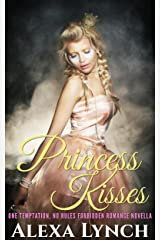 Princess Kisses (One Temptation, No Rules Forbidden Romance Novella) Kindle Edition
