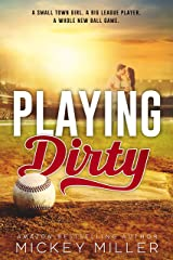 Playing Dirty (Ballers Book 1) Kindle Edition