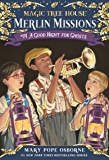 A Good Night for Ghosts (Magic Tree House: Merlin Missions Book 14)