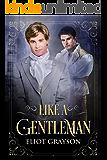 Like a Gentleman: A Regency Romance (Love in Portsmouth Book 1)