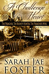 A Challenge of the Heart (Lincoln County Series Book 2) Kindle Edition