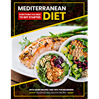 mediterranean diet: Easy to cook delicious and very healthy recipes & Meal Plans suitable for all people who want to be in good health. (English Edition)