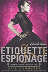 Etiquette & Espionage (Finishing School) Paperback