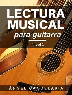 Lectura Musical para Guitarra: Nivel 1