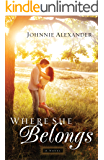 Where She Belongs (Misty Willow Book #1): A Novel