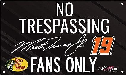 Inc Martin Truex Jr #19 Nascar No Trespassing Sign New for 2019 R and R Imports
