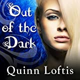 Out of the Dark: Grey Wolves Series, #4