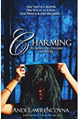 Charming:  A Crown and Daggers Book One: (A Fairy Tale Retelling) (The Never Lands Saga 1) Kindle Edition