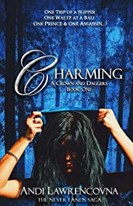 Charming: A Crown and Dagger Book One (The Never Lands Saga 1)