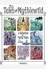 Tales of Mythlewild 4 Kindle Edition