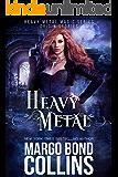 Heavy Metal (Heavy Metal Magic: Origin Stories Book 1)
