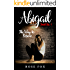 ABIGAIL- full of twists and turns: The Way to Rescue (romance  fiction book Book 1)