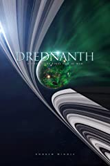 Drednanth (The Final Fall of Man Book 2) Kindle Edition