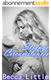 Strange Circumstances (Age Play, ABDL, Spanking, Romance) (English Edition)