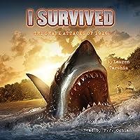 I Survived the Shark Attacks of 1916: I Survived, Book 2