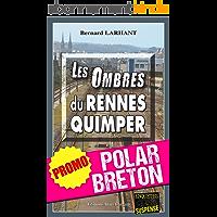 Les Ombres du Rennes-Quimper: Promotion spéciale : La quinzaine du polar breton ! (Enquêtes & Suspense)