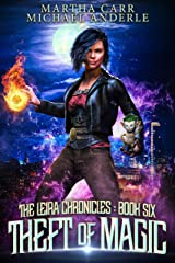 Theft of Magic (The Leira Chronicles Book 6) Kindle Edition