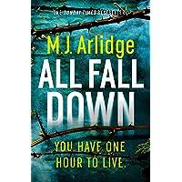 All Fall Down: The Gripping D.I. Helen Grace Thriller