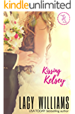 Kissing Kelsey: a Cowboy Fairytales spin-off (Triple H Brides Book 1)