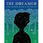 The Dreamer (Ala Notable Children's Books. Older Readers)