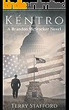 Kéntro (A Brandon McStocker Novel Book 1)