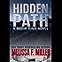 Hidden Path (A Bodhi King Novel Book 3)