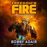 Freedom's Fire: Freedom's Fire Series, Book 1