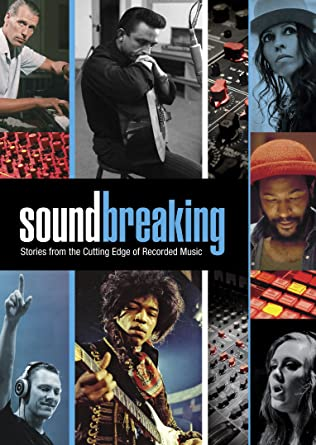 Amazon com: Soundbreaking: Stories From the Cutting Edge of Recorded