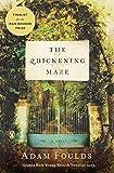 The Quickening Maze: A Novel