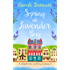 Spring at Lavender Bay: A delightfully uplifting holiday romance for 2018! (Lavender Bay, Book 1)