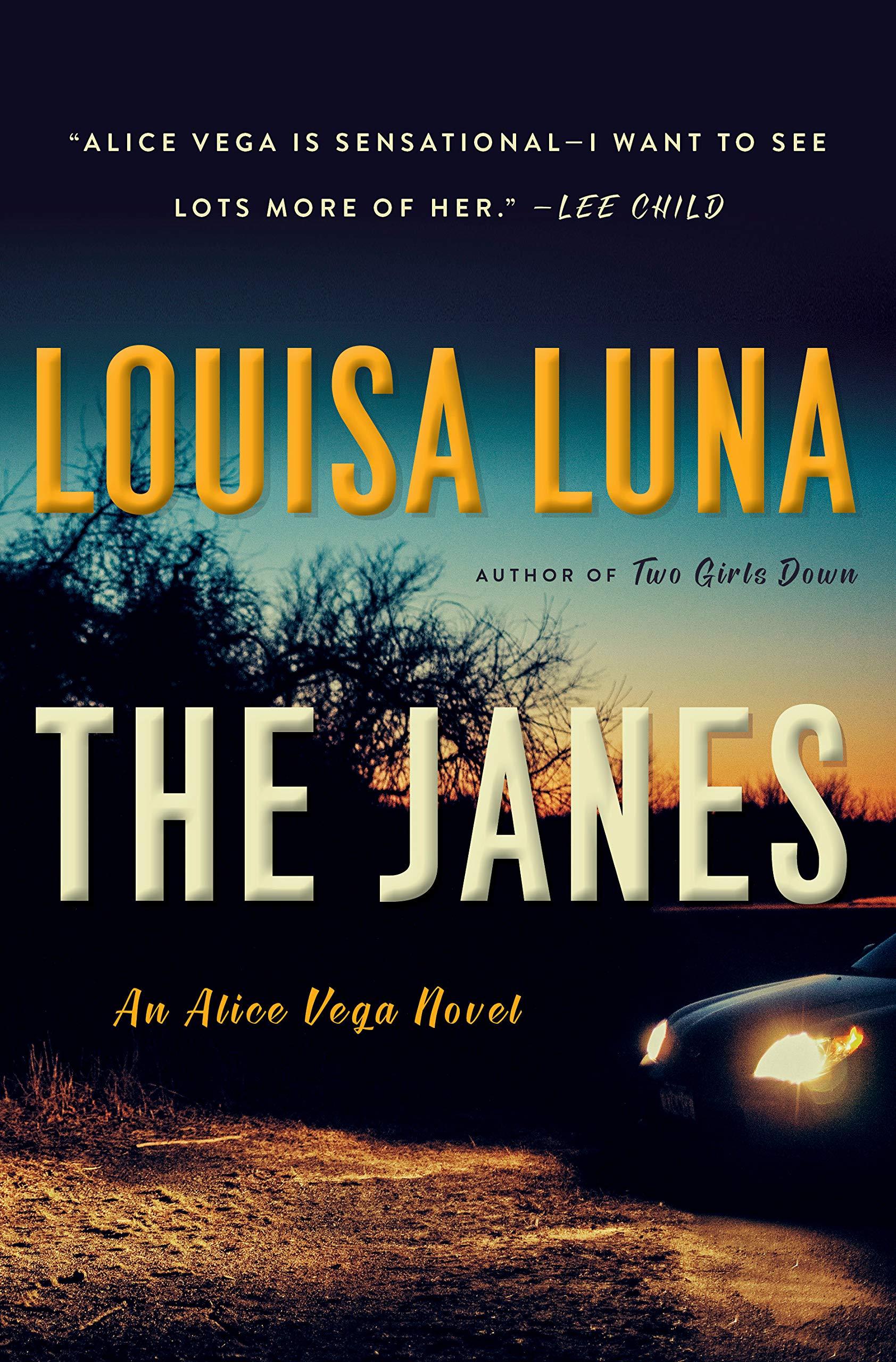 Image result for The Janes: An Alice Vega Novel, Book 2 louisa luna