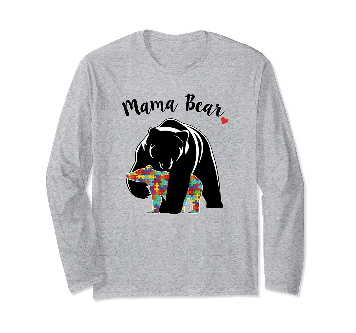 Autism Awareness Mama Bear Support Love LS T-Shirt-ah my shirt one gift