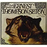 The worlds of Ernest Thompson Seton