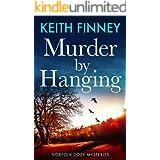 Murder By Hanging: Norfolk Cozy Mysteries - Book 2