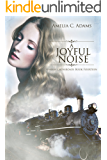 A Joyful Noise (Kansas Crossroads Book 14)