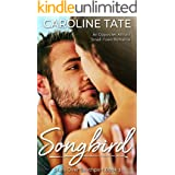 Songbird: An Opposites Attract Small-Town Romance (Stars Over Southport)