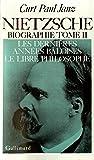 Nietzsche, tome 2