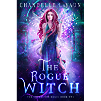 The Rogue Witch (The Coven: Fae Magic Book 2)