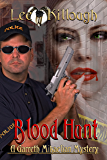 Blood Hunt (A Garreth Mikaelian Mystery Book 1)