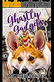 Ghastly Gadgets (Cozy Corgi Mysteries Book 12)