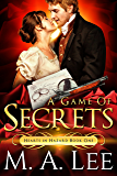 A Game of Secrets (Hearts in Hazard Book 1)