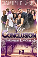 The Conclusion (The Greatest Love Series Book 5) Kindle Edition