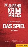 Das Spiel: Gewinner Raiffeisen Jugend-Krimipreis 2017