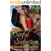 Sinful Seduction (Sins Secrets and Scandals Series Book 1)