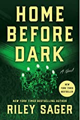 Home Before Dark: A Novel Kindle Edition