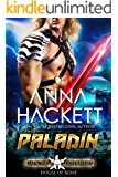 Paladin: A Scifi Alien Romance (Galactic Gladiators: House of Rone Book 4)