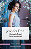 Heiress's Royal Baby Bombshell (The Cattaneos' Christmas Miracles Book 2)