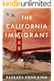 The California Immigrant: A Croatian's Search for the American Dream (Monterey Bay Series Book 1)