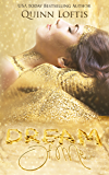 Dream of Me: Book 1 The Dream Makers Series