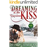 Dreaming of His Convenient Kiss (Cowboy Mountain Christmas, Small Town Sweet Romance, Book 2)